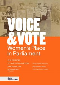 Poster for Voice & Vote Women's Place in Parliament exhibition with historical image of women demanding the right to vote